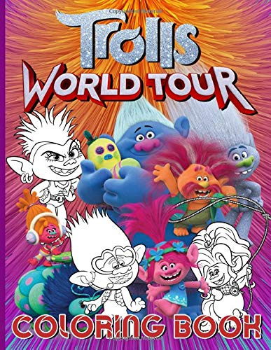 Trolls World Tour Coloring Book: Trolls World Tour The Perfection Coloring Books For Adults Color Wonder Creativity