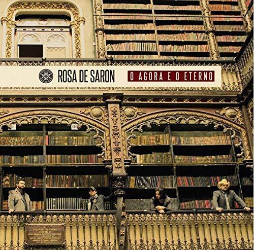 Rosa De Saron - O Agora E O Eterno [CD]