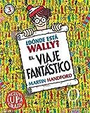 ¿Dónde está Wally? El viaje fantástico (Colección ¿Dónde está Wally?): (incluye lupa gratis)