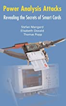 Power Analysis Attacks: Revealing the Secrets of Smart Cards (Advances in Information Security)