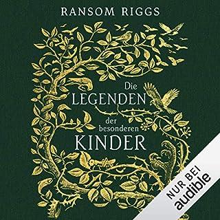 Die Legenden der besonderen Kinder                   Autor:                                                                                                                                 Ransom Riggs                               Sprecher:                                                                                                                                 Simon Jäger                      Spieldauer: 4 Std. und 35 Min.     300 Bewertungen     Gesamt 4,5