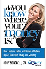 Do You Know Where Your Money Is? Kindle Edition