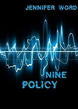 Policy Nine