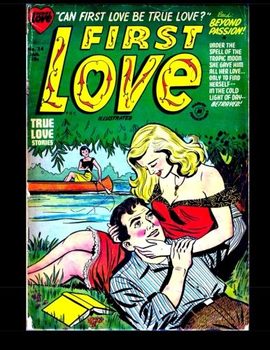 First Love Illustrated #24: Golden Age Romance Comic