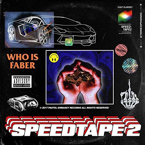 Speed Tape 2 [Explicit]