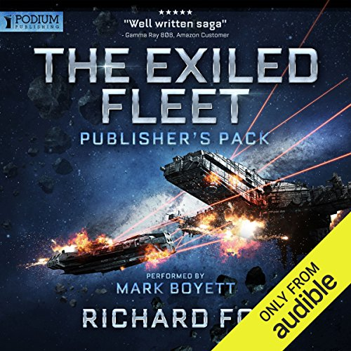 Exiled Fleet     Publisher's Pack (Books 1-2)              By:                                                                                                                                 Richard Fox                               Narrated by:                                                                                                                                 Mark Boyett                      Length: 14 hrs and 43 mins     162 ratings     Overall 4.5