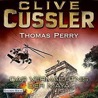 Das Vermächtnis der Maya                   Autor:                                                                                                                                 Clive Cussler,                                                                                        Thomas Perry                               Sprecher:                                                                                                                                 Frank Arnold                      Spieldauer: 12 Std. und 18 Min.     286 Bewertungen     Gesamt 4,1