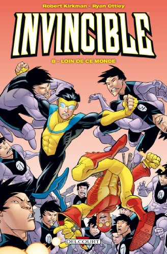 Invincible T08 : Loin de ce monde