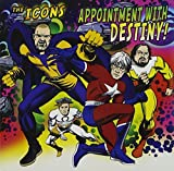Appointment With Destiny! by The Icons (2011-05-17)