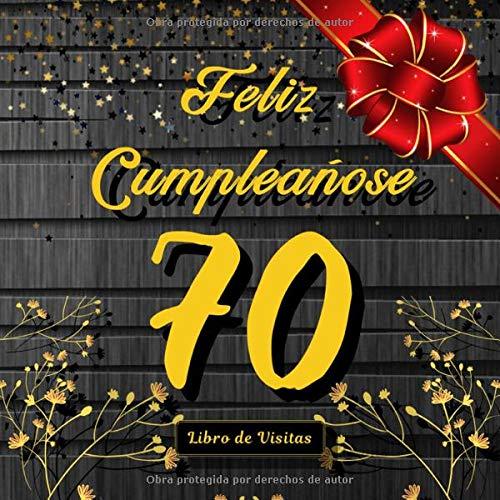 Feliz 70 Cumpleaños: Libro de Visitas para 70anos Cumpleanos fiesta, 100 paginas 21x21cm Tema: oro y madera.