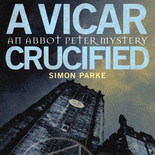 A Vicar, Crucified audiobook cover art