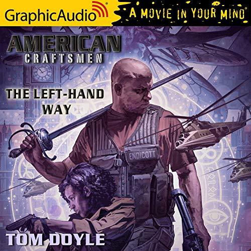 Couverture de The Left-Hand Way [Dramatized Adaptation]