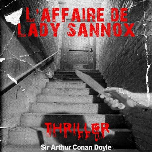 Couverture de L'affaire de Lady Sannox