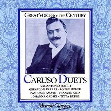 Caruso Duets: Music Of Puccini, Gounod And Verdi