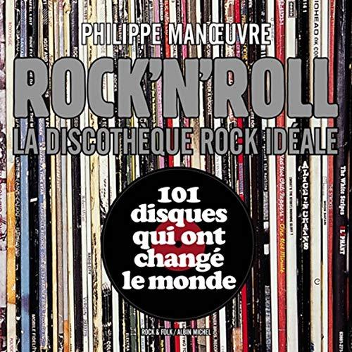 Rock'n'roll la Discothèque idéale
