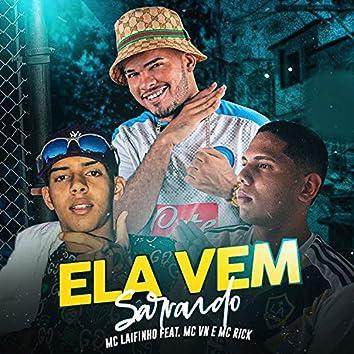 Ela Vem Sarrando (feat. Mc VN & MC Rick)