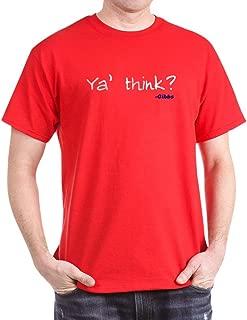 CafePress Ya Think Copy.Png T-Shirt Cotton T-Shirt
