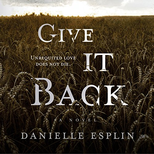 Give It Back                   De :                                                                                                                                 Danielle Esplin                               Lu par :                                                                                                                                 Kevin Theis                      Durée : 8 h et 3 min     Pas de notations     Global 0,0