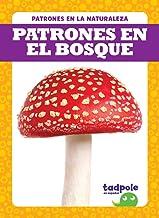 Patrones En El Bosque (Patterns in the Forest)