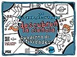 Los Superpreguntones descubren la ciencia: Cuaderno de actividades (VOX - Infantil / Juvenil -...
