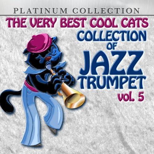 Louis Armstrong, Bunny Berigan, Roy Eldridge, Dizzy Gillespie, Hot Lips' Page, Harry James, Frankie Newton & Muggsy Spanier & His Orchestra