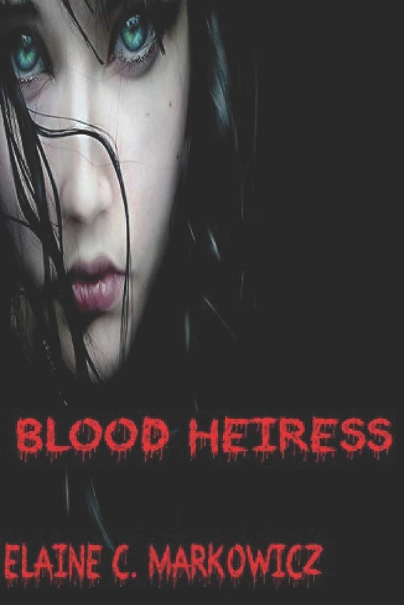 世代鉛孤独なBlood Heiress