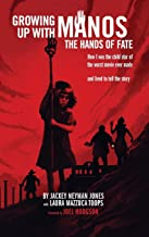 Growing Up with Manos: The Hands of Fate (hardback)