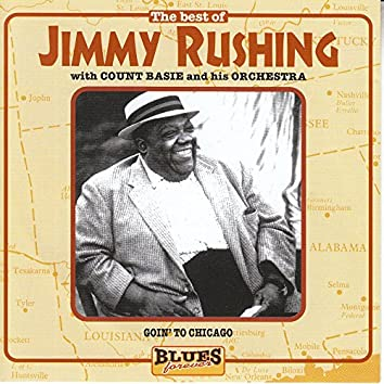 The Best Of Jimmy Rushing: Goin' To Chicago