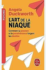 L'art de la niaque - comment la passion et la perseverance forgent les destins Pocket Book