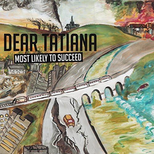 Dear Tatiana