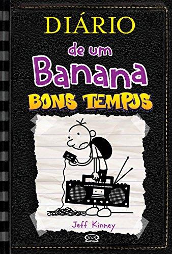 Diário de um Banana 10: Bons tempos
