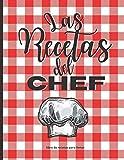 Las Recetas del Chef: Libro de recetas en blanco | Cuaderno para completar | Hasta 50 recetas | Indice | Páginas numeradas | Gran Formato grande 21,6x27,9 cm