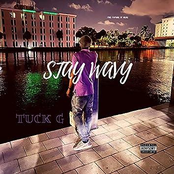 Stay Wavy