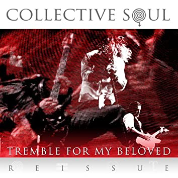 Tremble for My Beloved (Reissue)