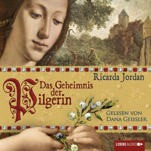 Das Geheimnis der Pilgerin                   By:                                                                                                                                 Ricarda Jordan                               Narrated by:                                                                                                                                 Dana Geissler                      Length: 7 hrs and 2 mins     Not rated yet     Overall 0.0