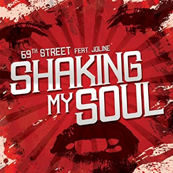 Shaking My Soul (feat. Joline)