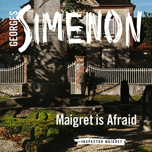 Maigret Is Afraid audiobook cover art