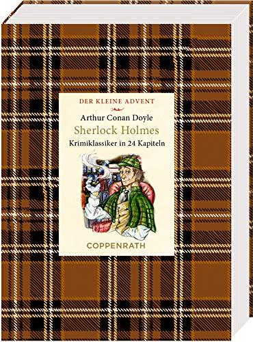 Kleine Klassiker - Der kleine Advent - Sherlock Holmes: Zwei Krimiklassiker in 24 Kapiteln
