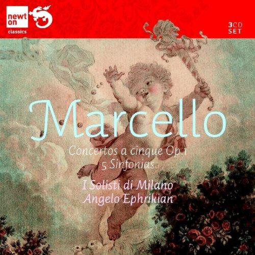 MARCELLO: 12 Concertos a Cinque Op.1, 5 Sinfonias
