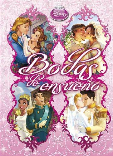 Princesas. Bodas de ensueño (Disney. Princesas)