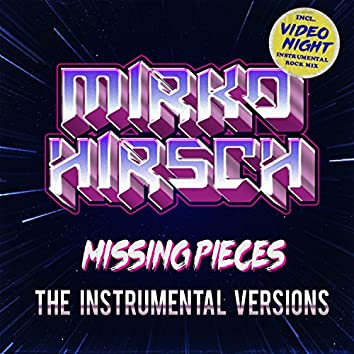 Missing Pieces (The Instrumental Versions)