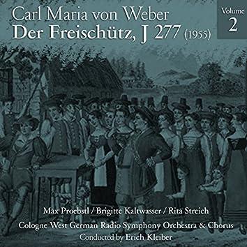 Carl Maria von Weber: Der Freischütz, J 277 (1955), Volume 2