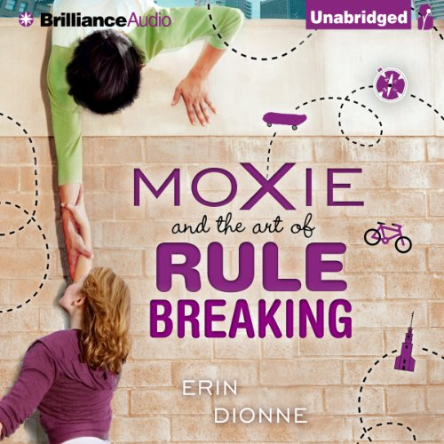 Moxie and the Art of Rule Breaking cover art