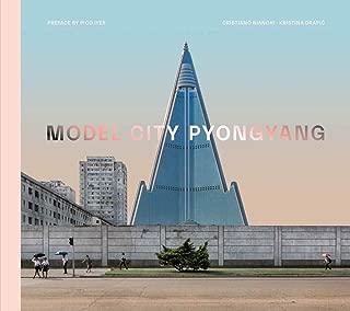 Model City: Pyongyang (The MIT Press)