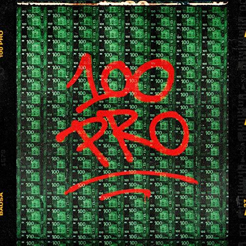 100 Pro [Explicit]