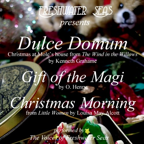 Dulce Domum, Gift of the Magi, Christmas Morning audiobook cover art