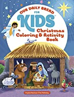 Our Daily Bread for Kids: Christmas Coloring & Activity Book