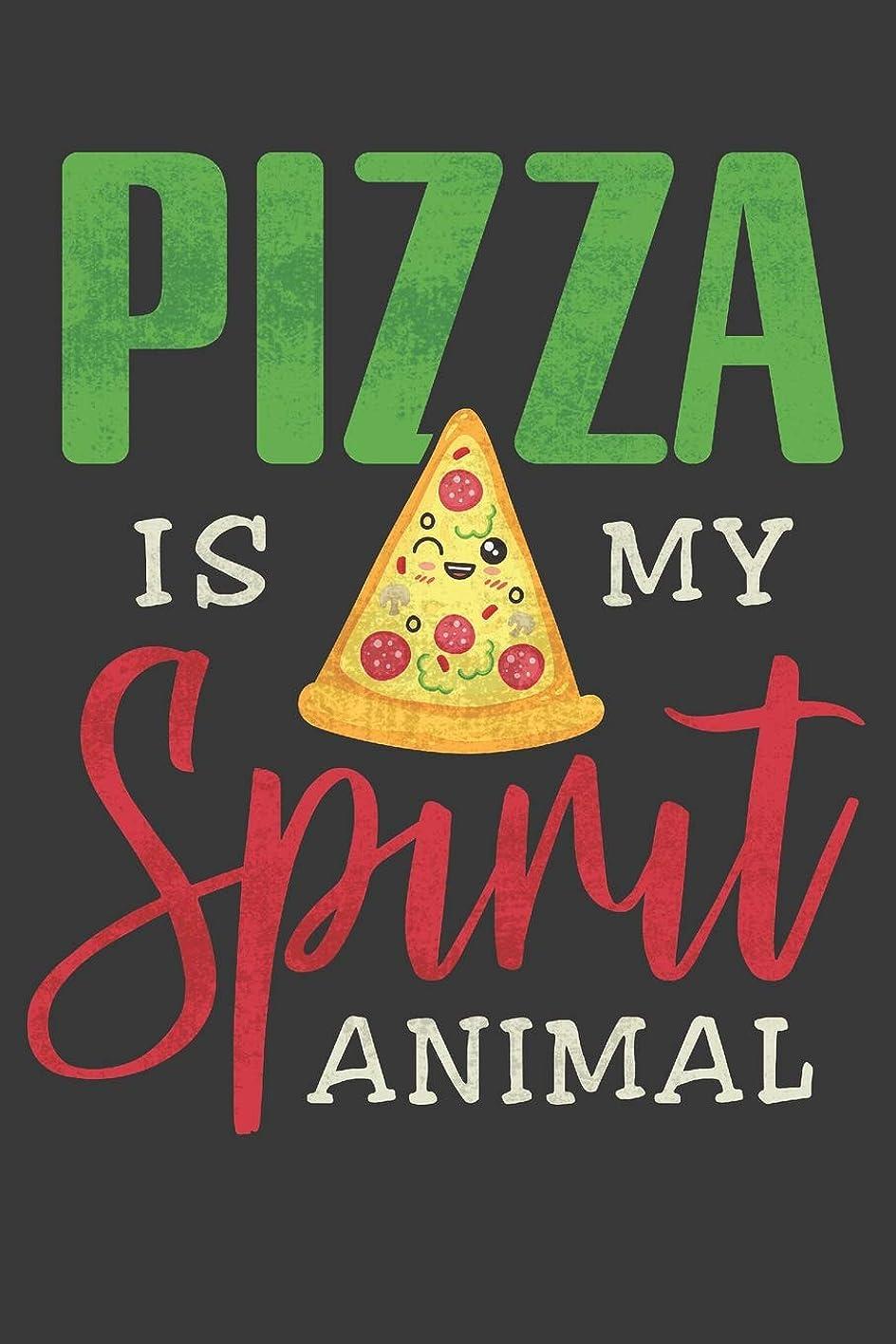 ウルル再撮り第Pizzas Is My Spirit Animal: An Pizza Lover's Blank Lined Journal Notebook  | 120 Pages