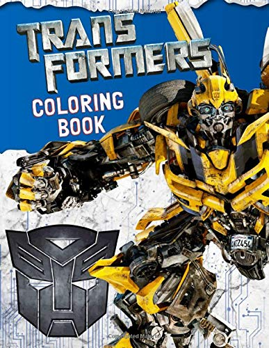 Transformers Coloring Book: Great Coloring Book for Kids and Any Fans of Transformers (40 Illustrations)