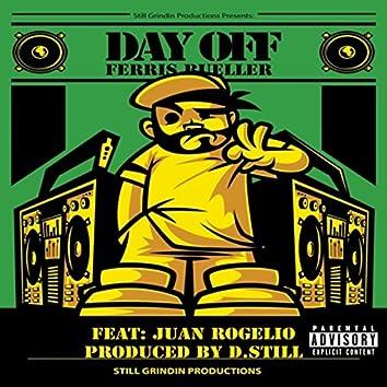 Day Off (Ferris Bueller) [feat. Juan Rogelio]